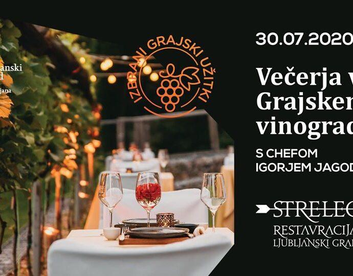 Dinner at the Ljubljana Castle Vineyard